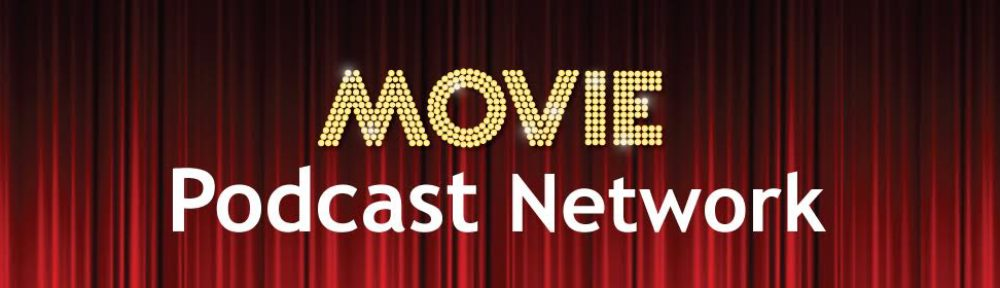 Movie Podcast Network