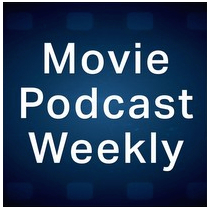 Movie Podcast Weekly