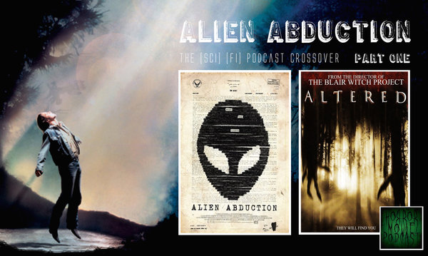 Horror Movie Podcast - Alien Abduction Part 1
